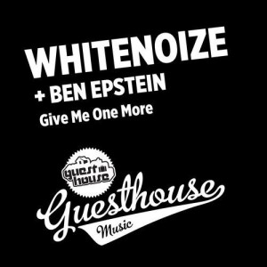 WhiteNoize-Give-Me-One-More-With-Ben-Epstein